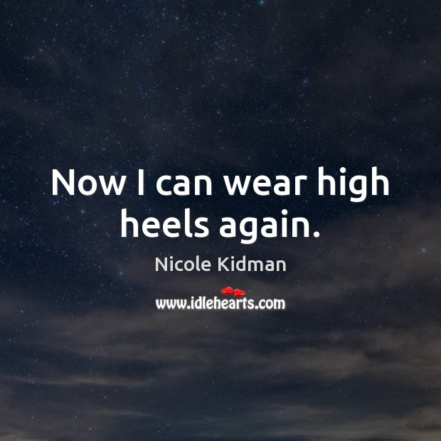 Now I can wear high heels again. Image