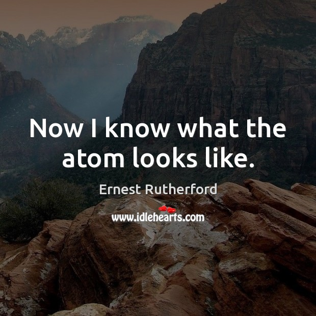 Now I know what the atom looks like. Image