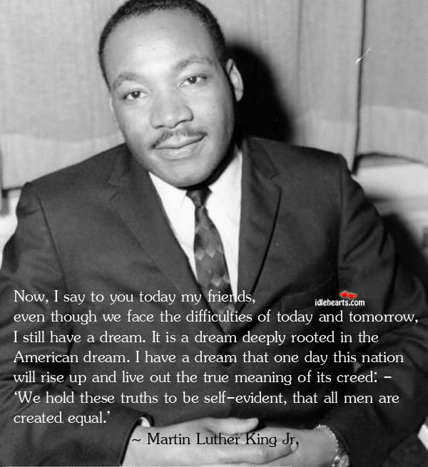 Day, Dream, Face, Friend, Friends, Live, Men, Today, True, Truth