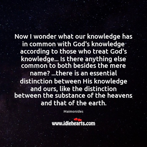 Now I wonder what our knowledge has in common with God's knowledge Image