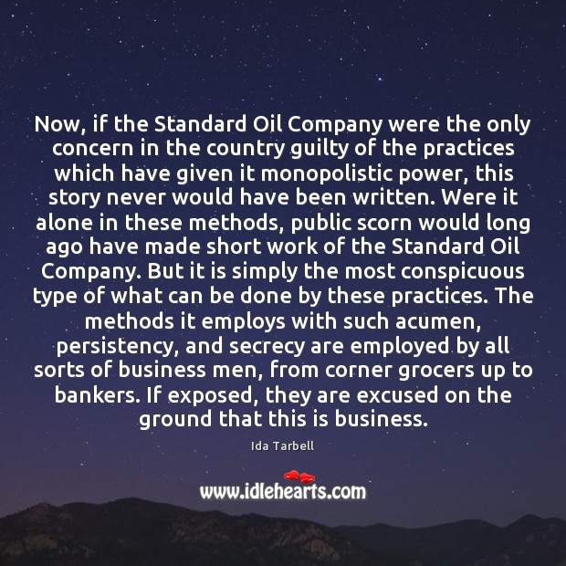 Image, Now, if the Standard Oil Company were the only concern in the
