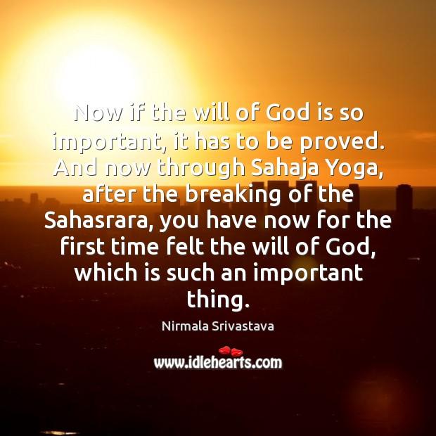 Picture Quote by Nirmala Srivastava