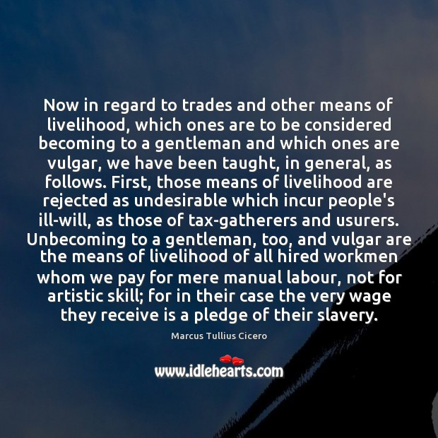 Now in regard to trades and other means of livelihood, which ones Image