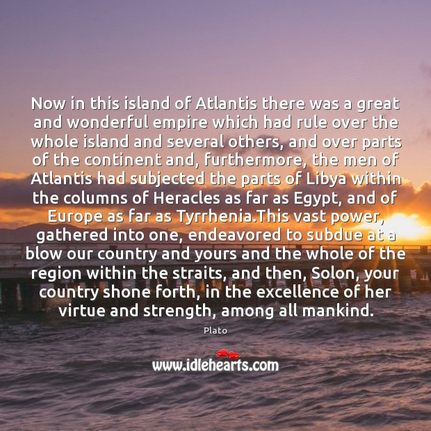 Image, Now in this island of Atlantis there was a great and wonderful