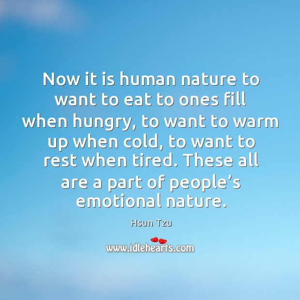Now it is human nature to want to eat to ones fill when hungry Image