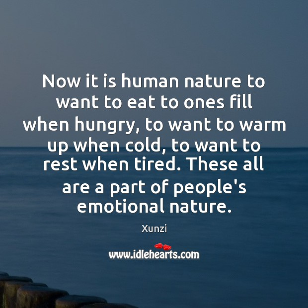 Now it is human nature to want to eat to ones fill Image