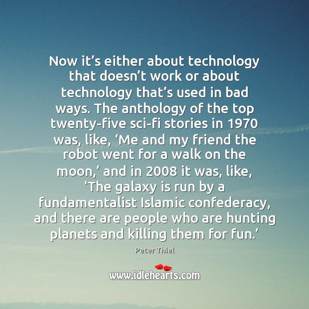 Now it's either about technology that doesn't work or about Image