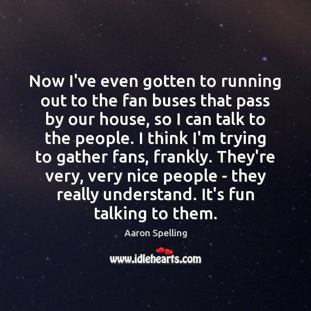 Image, Now I've even gotten to running out to the fan buses that
