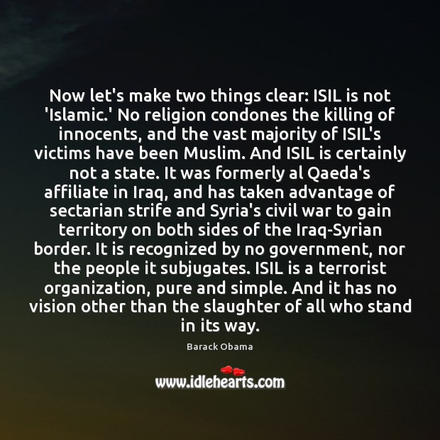 Now let's make two things clear: ISIL is not 'Islamic.' No Image