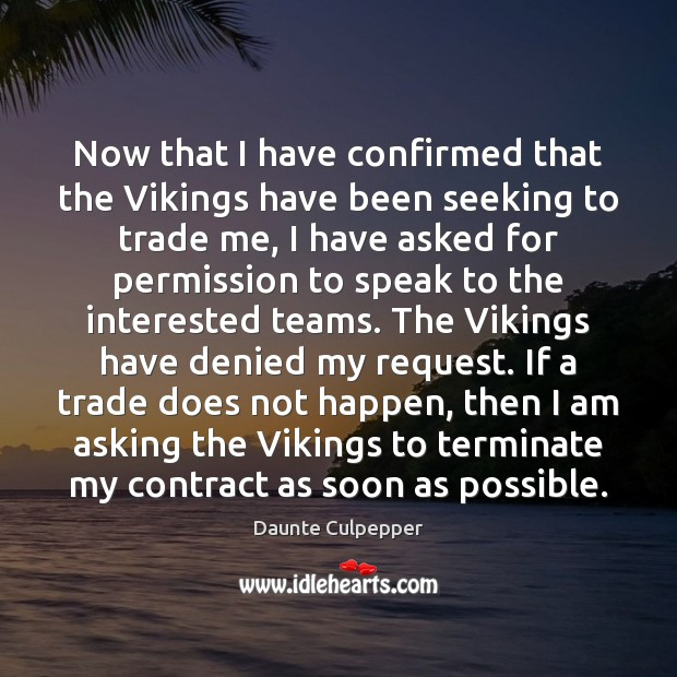 Now that I have confirmed that the Vikings have been seeking to Image