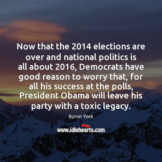 Now that the 2014 elections are over and national politics is all about 2016, Toxic Quotes Image