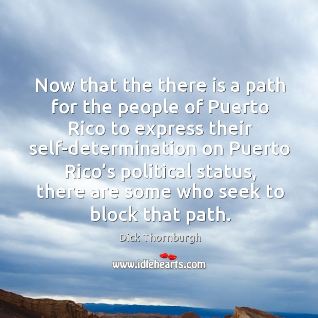 Now that the there is a path for the people of puerto rico to express their Image