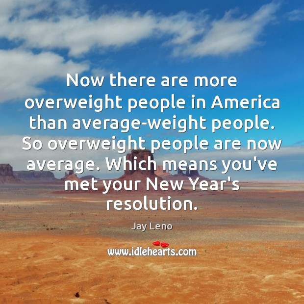 Image, Now there are more overweight people in America than average-weight people. So