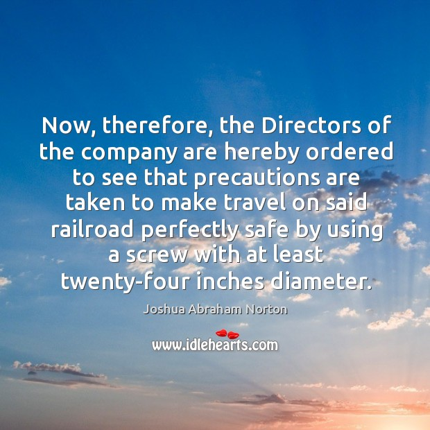 Now, therefore, the directors of the company are hereby ordered Image