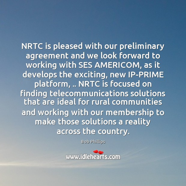 Image, NRTC is pleased with our preliminary agreement and we look forward to