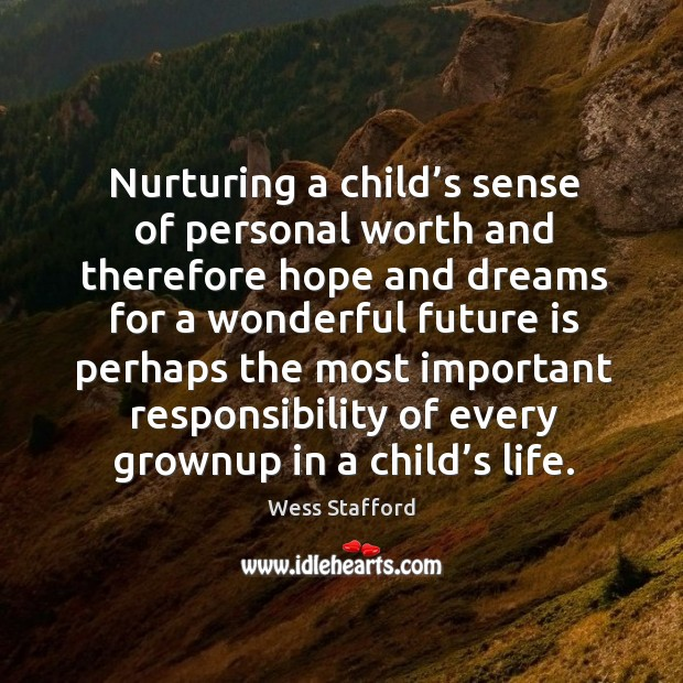 Image, Nurturing a child's sense of personal worth and therefore hope and