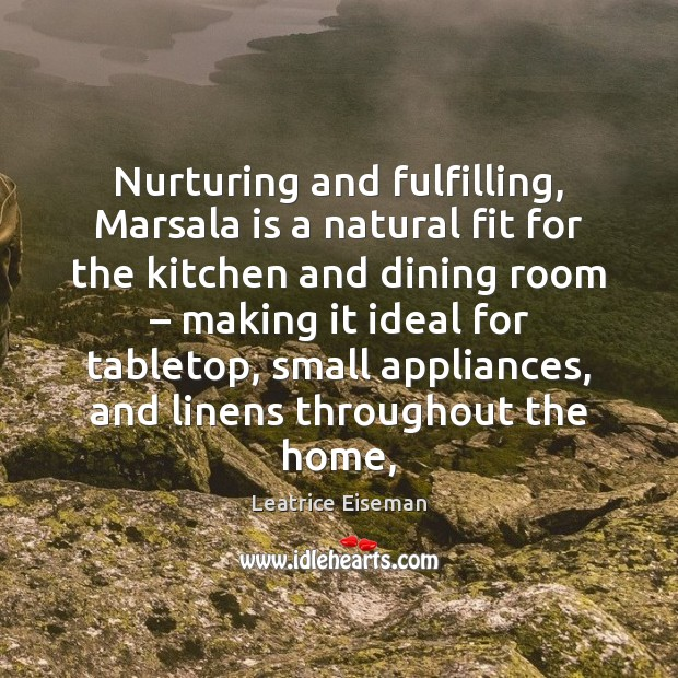 Image, Nurturing and fulfilling, Marsala is a natural fit for the kitchen and