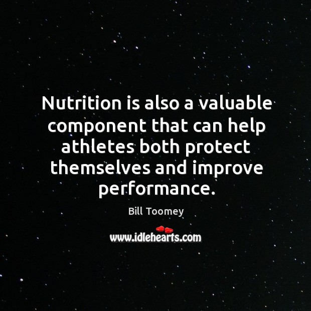 Nutrition is also a valuable component that can help athletes both protect themselves and improve performance. Image