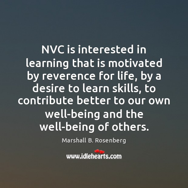 NVC is interested in learning that is motivated by reverence for life, Image