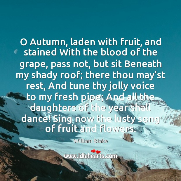 Image, O Autumn, laden with fruit, and stained With the blood of the