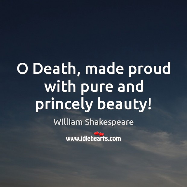Image, Beauty, Death, Made, Proud, Pure, With