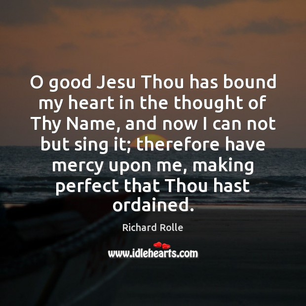 O good Jesu Thou has bound my heart in the thought of Image