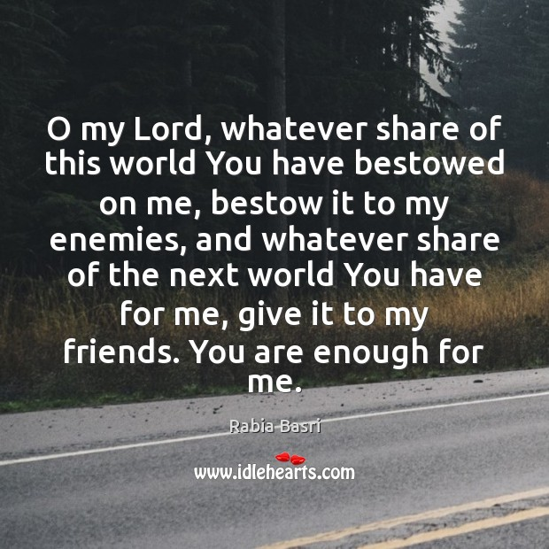 O my Lord, whatever share of this world You have bestowed on Image