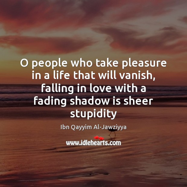 O people who take pleasure in a life that will vanish, falling Image