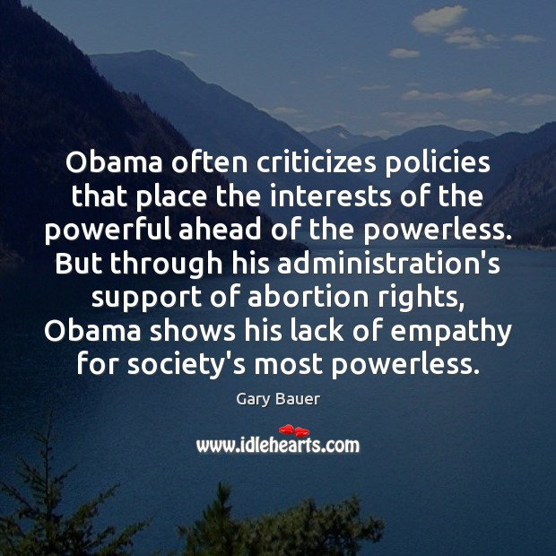 Image, Obama often criticizes policies that place the interests of the powerful ahead