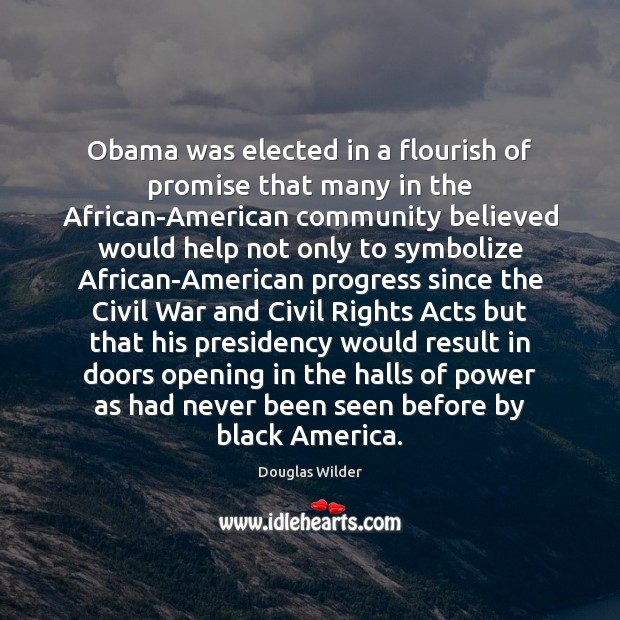 Obama was elected in a flourish of promise that many in the Image