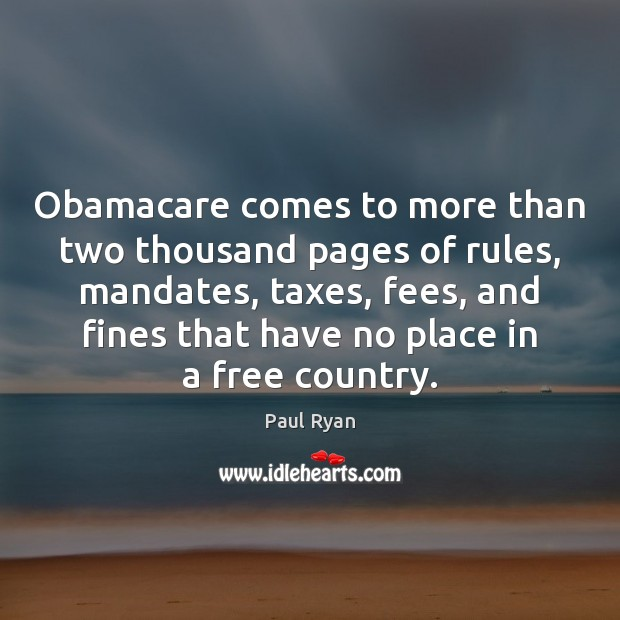 Image, Obamacare comes to more than two thousand pages of rules, mandates, taxes,