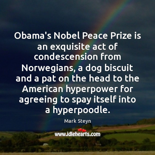 Obama's Nobel Peace Prize is an exquisite act of condescension from Norwegians, Image