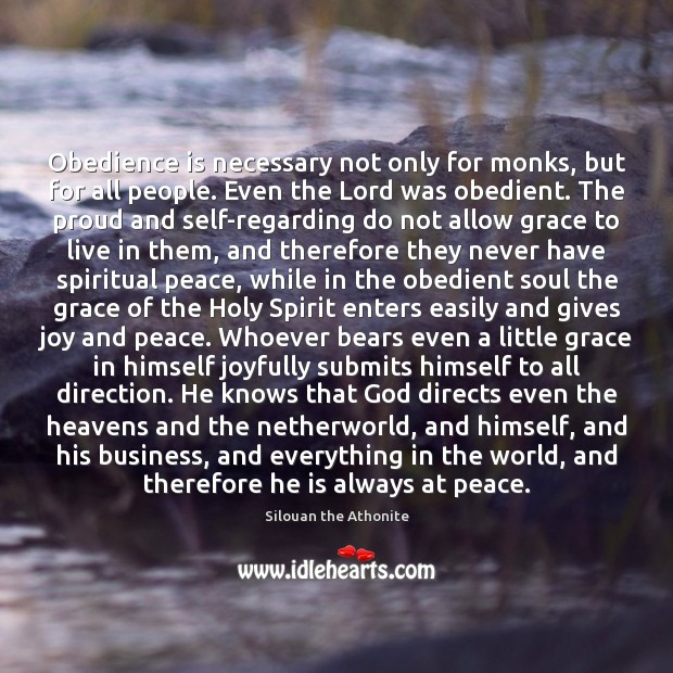 Obedience is necessary not only for monks, but for all people. Even Image