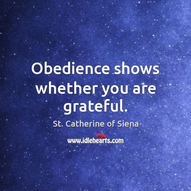 Image, Obedience shows whether you are grateful.
