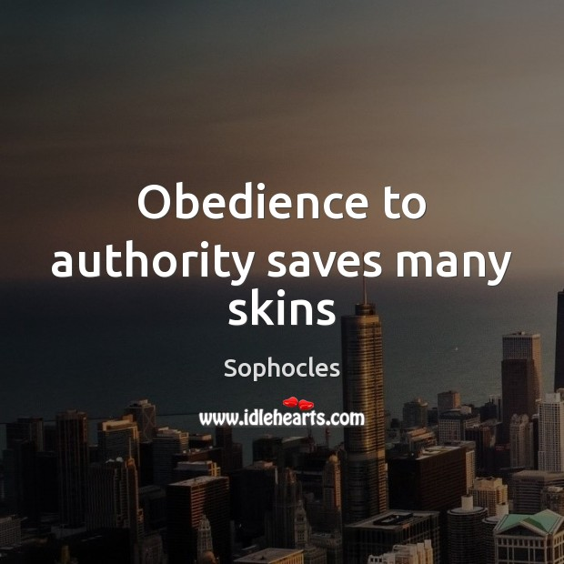 Obedience to authority saves many skins Image
