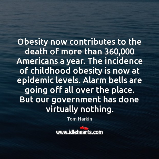Image, Obesity now contributes to the death of more than 360,000 Americans a year.