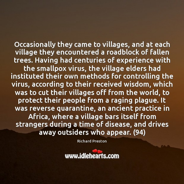 Image, Occasionally they came to villages, and at each village they encountered a