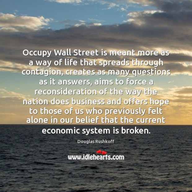 Occupy Wall Street is meant more as a way of life that Image