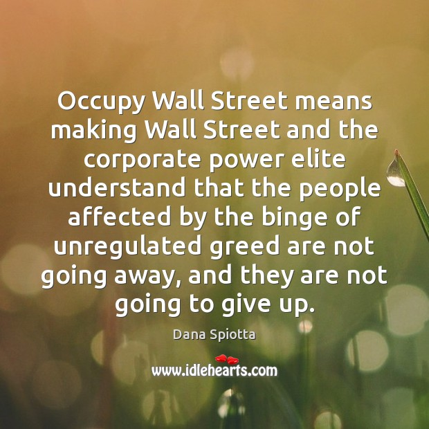Image, Occupy Wall Street means making Wall Street and the corporate power elite