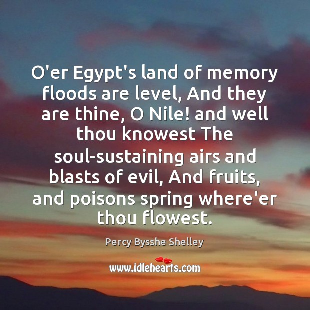 O'er Egypt's land of memory floods are level, And they are thine, Image