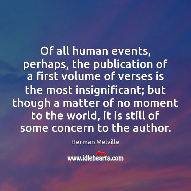 Of all human events, perhaps, the publication of a first volume of Image