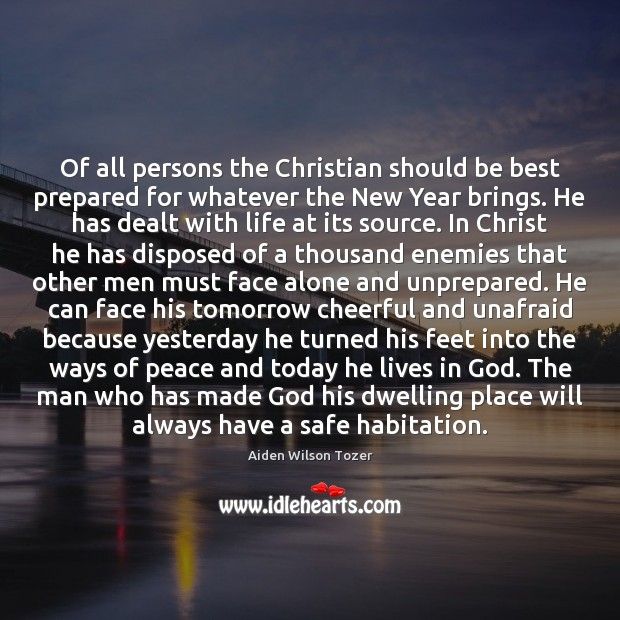 Of all persons the Christian should be best prepared for whatever the Image