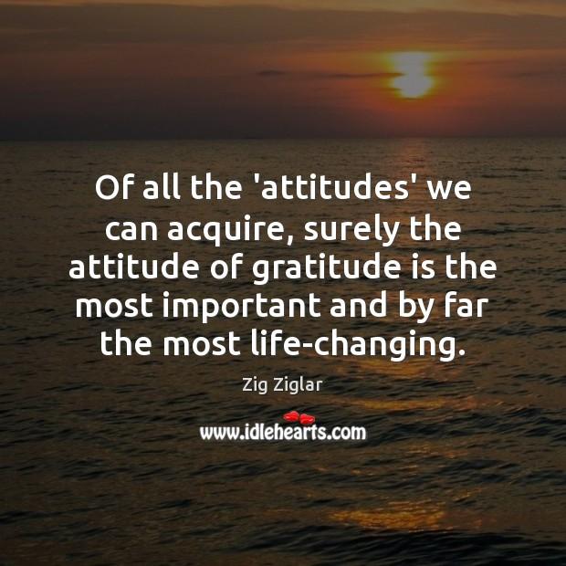 Image, Of all the 'attitudes' we can acquire, surely the attitude of gratitude