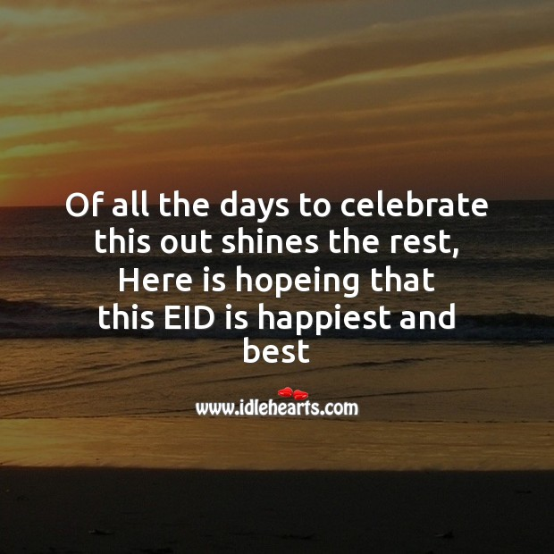 Of all the days to celebrate Eid Messages Image