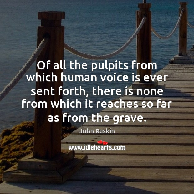 Of all the pulpits from which human voice is ever sent forth, Image