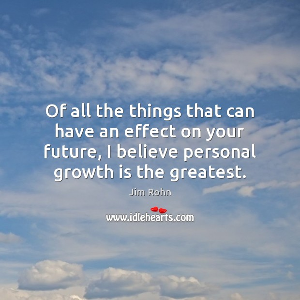 Of all the things that can have an effect on your future, Image