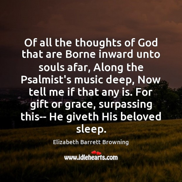 Of all the thoughts of God that are Borne inward unto souls Image