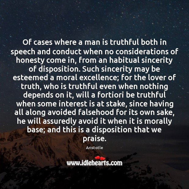 Image, Of cases where a man is truthful both in speech and conduct