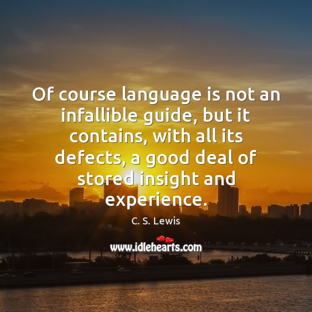 Of course language is not an infallible guide, but it contains, with Image