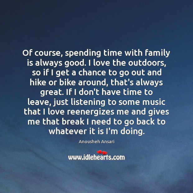 Image, Of course, spending time with family is always good. I love the